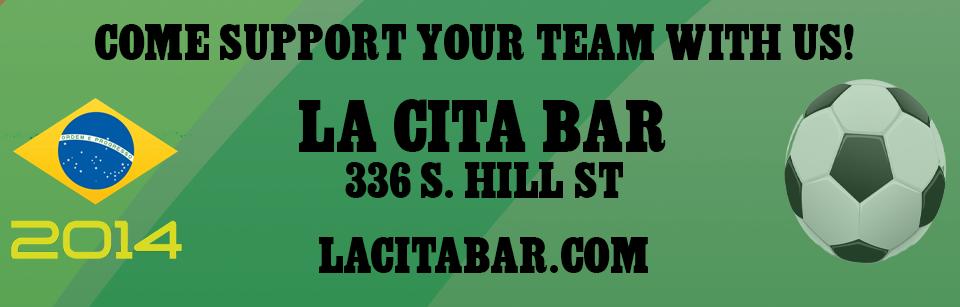 World Cup Matches at La Cita Bar